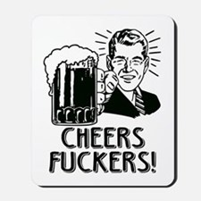 Irish - Cheers Fuckers Mousepad