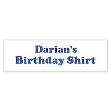 Darian birthday shirt Bumper Bumper Sticker
