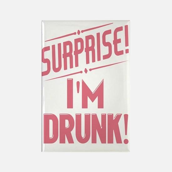 Surprise I'm Drunk Rectangle Magnet