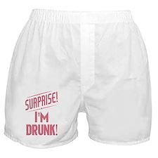 Surprise I'm Drunk Boxer Shorts