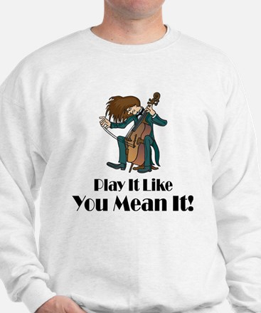 Play The Cello Sweatshirt