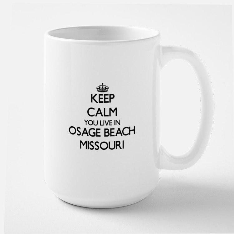 Keep calm you live in Osage Beach Missouri Mugs