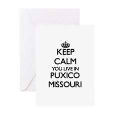 Keep calm you live in Puxico Missou Greeting Cards