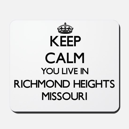 Keep calm you live in Richmond Heights M Mousepad