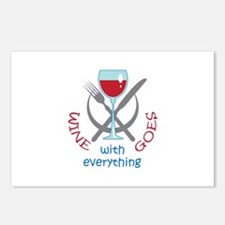 WINE GOES WITH EVERYTHING Postcards (Package of 8)