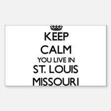 Keep calm you live in St. Louis Missouri Decal