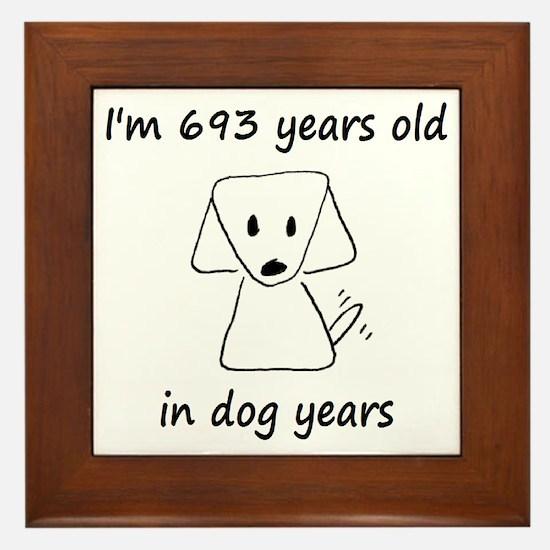 99 dog years 6 - 2 Framed Tile