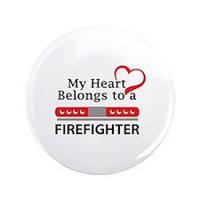 """HEART BELONGS TO FIREFIGHTER 3.5"""" Button"""