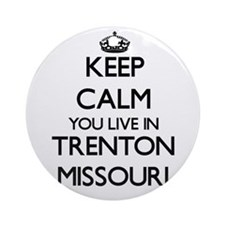 Keep calm you live in Trenton Mis Ornament (Round)