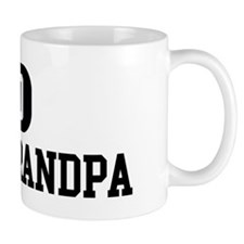 Go GREAT GRANDPA Mug