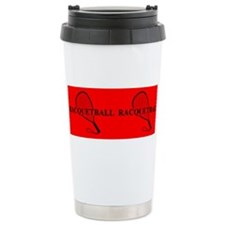 Funny Racquetball Travel Mug