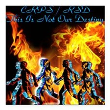 CRPS RSD This is Not Our Destiny World 'a Blaze F