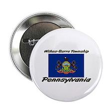 Wilkes-Barre Township Pennsylvania Button