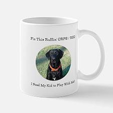 Fix This Rufffin CRPS RSD Black Lab Kid Mug