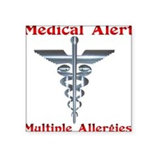 Multipe Allergies Medical Alert.png Square Sticker
