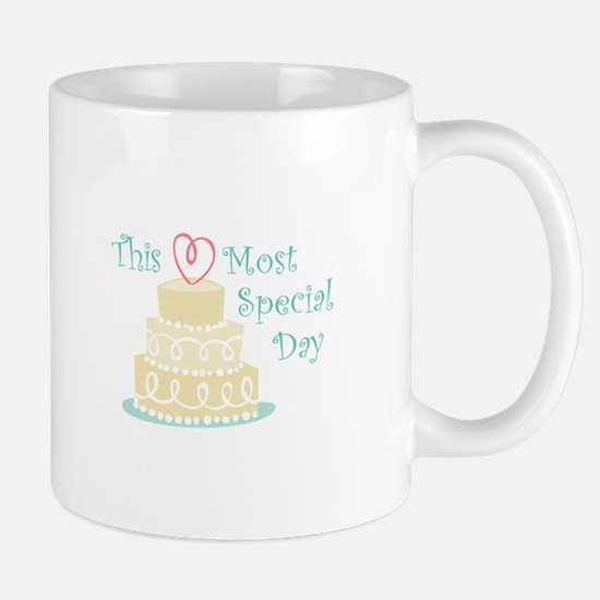Most Special Day Mugs