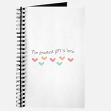 Greatest Gift Is Love Journal
