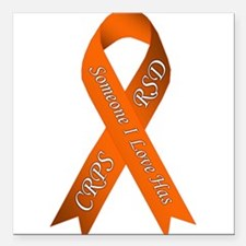 "Someone I Love has CRPS Square Car Magnet 3"" x 3"""