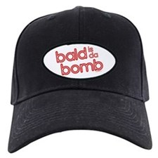 bald is da bomb Baseball Cap