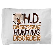 Funny Hunting Pillow Sham