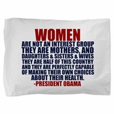 Pro Choice Women Pillow Sham