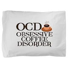 Funny Coffee Pillow Sham