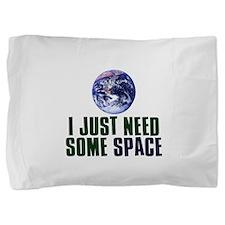 Astronaut Humor Pillow Sham
