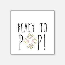 Ready to Pop Sticker