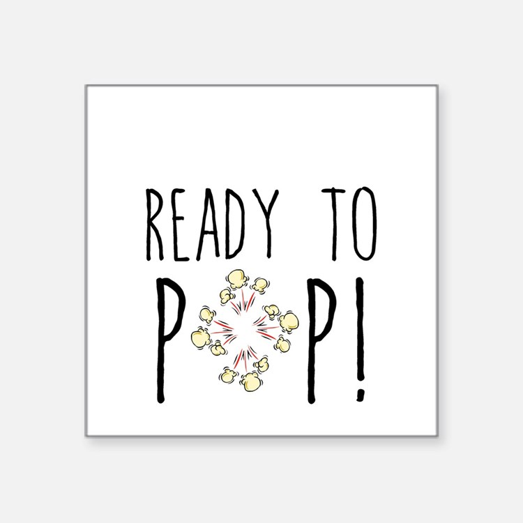 Ready to pop stickers ready to pop sticker designs label stickers cafepress for Ready to pop images