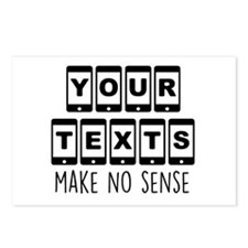 Your Texts Make No Sense Postcards (Package of 8)