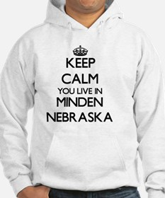 Keep calm you live in Minden Neb Hoodie