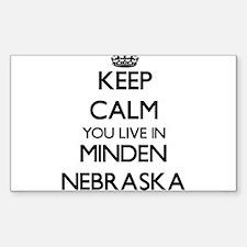 Keep calm you live in Minden Nebraska Decal