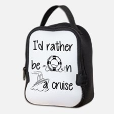 I'd Rather Be On A Cruise Neoprene Lunch Bag