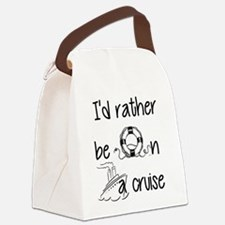 I'd Rather Be On A Cruise Canvas Lunch Bag