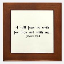 """""""I Fear No Evil"""" Framed Tile"""