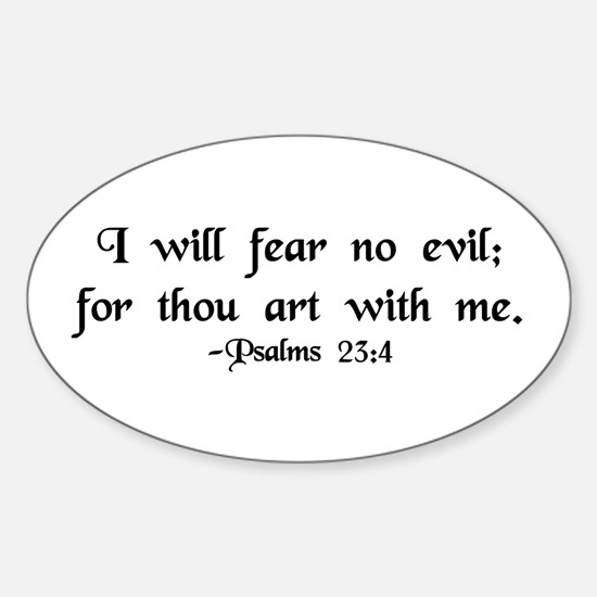 """I Fear No Evil"" Oval Decal"