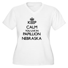 Keep calm you live in Papillion Plus Size T-Shirt