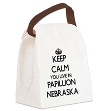 Keep calm you live in Papillion N Canvas Lunch Bag