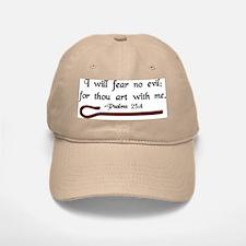 """""""I Fear No Evil"""" Baseball Baseball Cap"""
