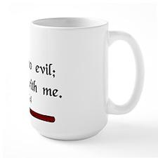"""""""I Fear No Evil"""" Mug"""