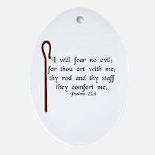 """""""I Fear No Evil"""" Oval Ornament"""