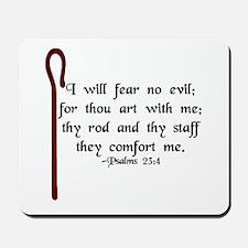 """""""I Fear No Evil"""" Mousepad"""