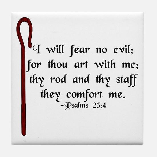 """I Fear No Evil"" Tile Coaster"