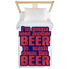 I'm Gonna Need Another Beer Twin Duvet