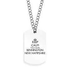 Keep calm you live in Bennington New Hamp Dog Tags