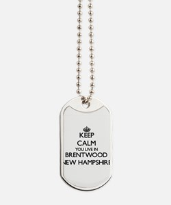 Keep calm you live in Brentwood New Hamps Dog Tags