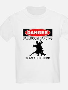 ballroom dancing is an addiction T-Shirt