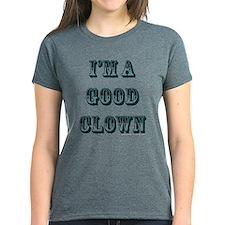 I'm A Good Clown Tee