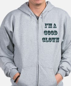 I'm A Good Clown Zipped Hoody