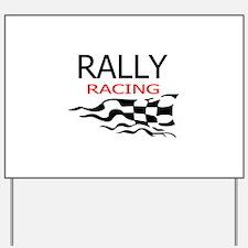 RALLY CAR RACING Yard Sign